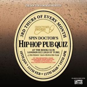 Spin Doctor's Hip-Hop Pub Quiz - £2 Entry - The Book Club, Shoreditch