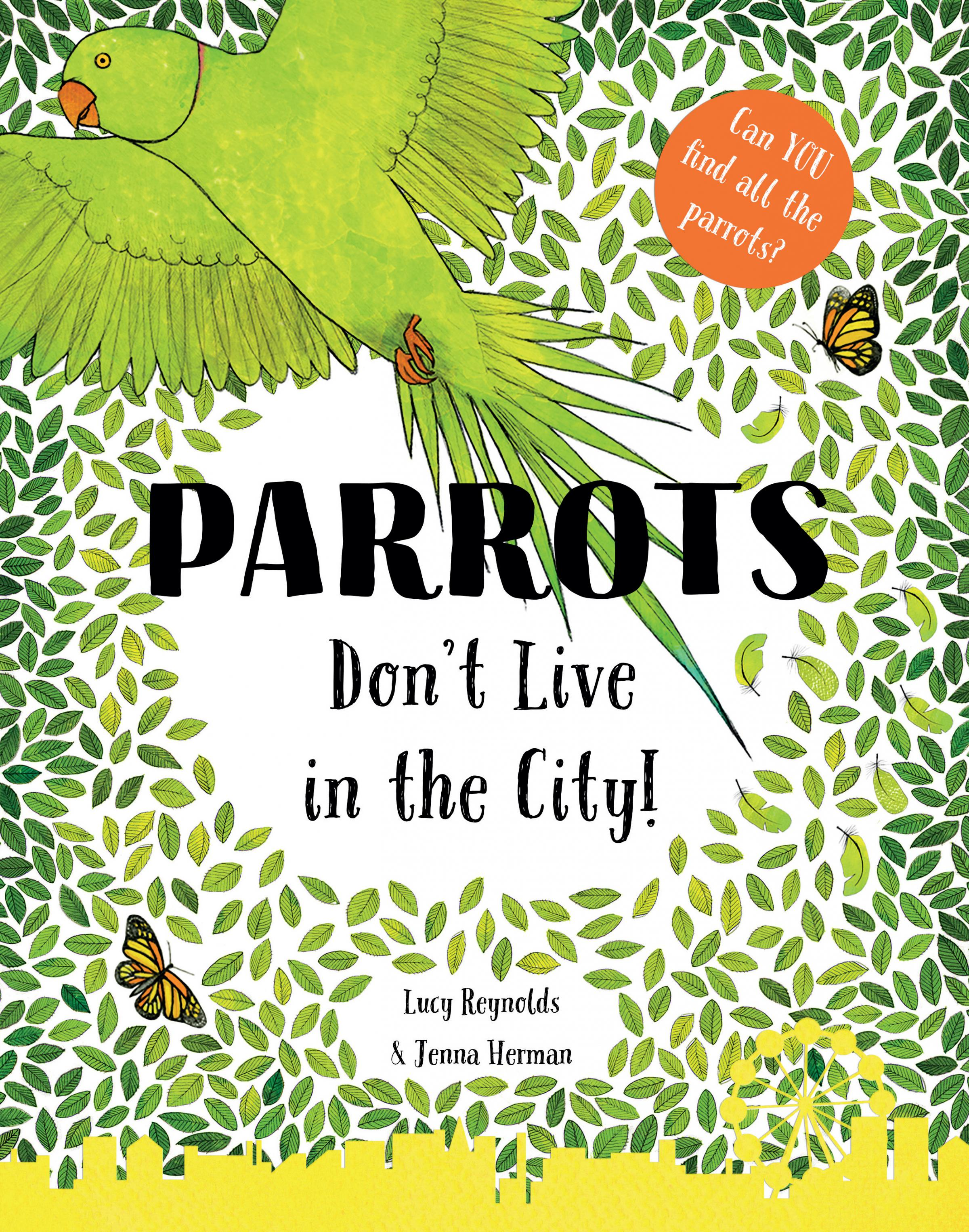 'Parrots Don't Live in the City'